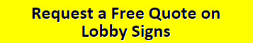 Request a Free Quote on Lobby Signs
