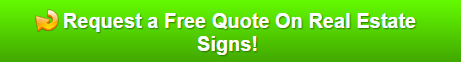 Free Quote on Real Estate Signs Orlando