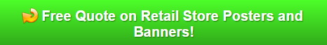 Free quotes on posters for retail stores in Orlando