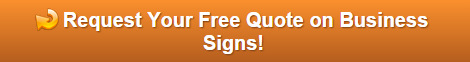 Request a Free Quote on Business Signs Orlando