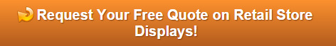 Free quote on retail store displays and graphics Orlando