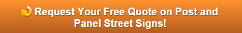 Free quote on post and panel street signs Orlando