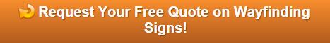 Free quote on exterior wayfinding signs Winter Garden FL