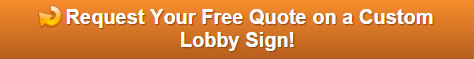 Free quote on lobby signs Orlando FL
