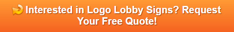 Free quote on logo lobby signs Orlando FL