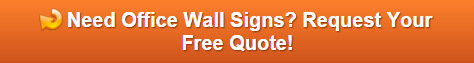Free quote on office signs for walls Orlando FL